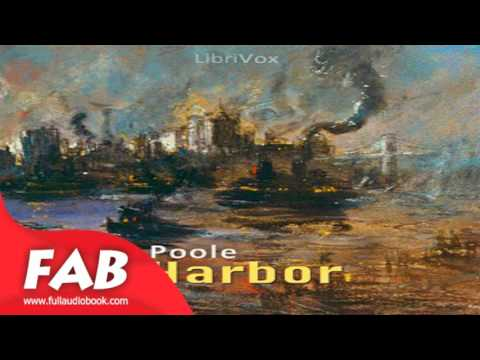 The Harbor Part 1/2 Full Audiobook by Ernest POOLE by General Fiction