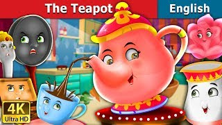 The Tea Pot Story in English | Bedtime Stories | English Fairy Tales