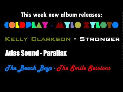 Week 43 - New Album Releases/Singles (Coldplay - Kelly Clarkson - Atlas Sound)