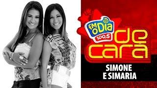 Simone e Simaria - De Cara na FM O Dia