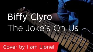 Biffy Clyro | The Joke's On Us, Cover