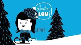 Loulou & Lou - Vi auguriamo un Buon Natale -  Canzoni di Natale