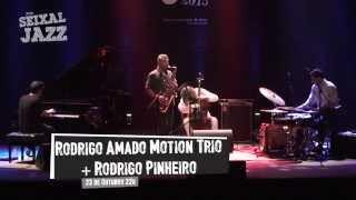 Rodrigo Amado Motion Trio + Rodrigo Pinheiro @ SeixalJazz 2015