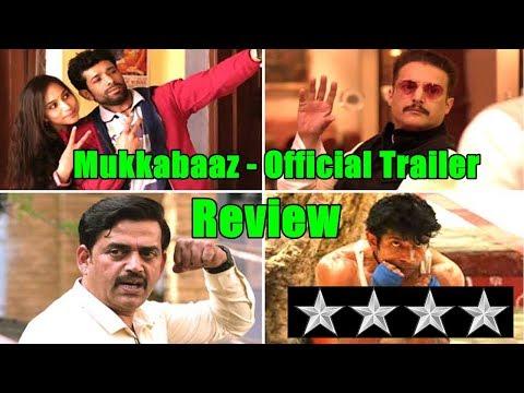 Mukkabaaz Official Trailer Review