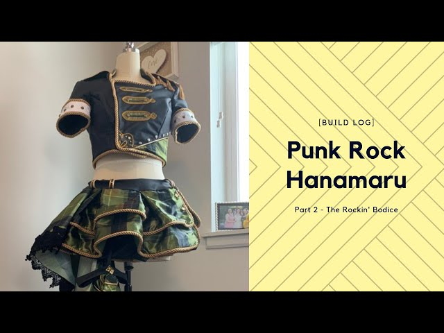 [Build Log] Punk Hanamaru 2 - The Rockin' Bodice