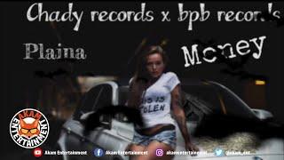 Plaina - Have Mi Money - March 2020