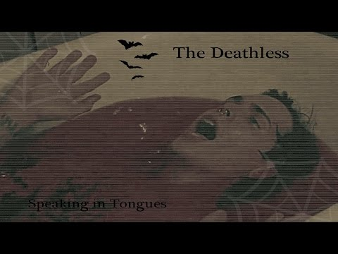 The Deathless - Speaking in Tongues