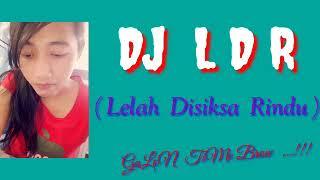 Gambar cover DJ  LDR (LELAH DISIKSA RINDU) ManTap music 🎶 🕺 💃 🕺