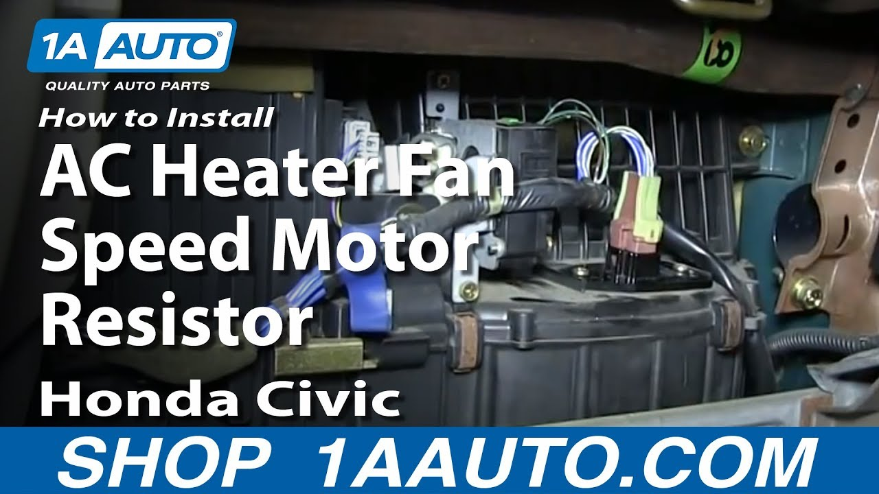 small resolution of how to install replace ac heater fan speed motor resistor 1992 98 honda civic youtube