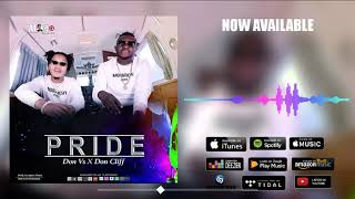 Don Vs - Pride ft Don Cliff (Official Audio)