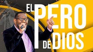 El Pero de Dios   Pastor Kibsaim Jimenez