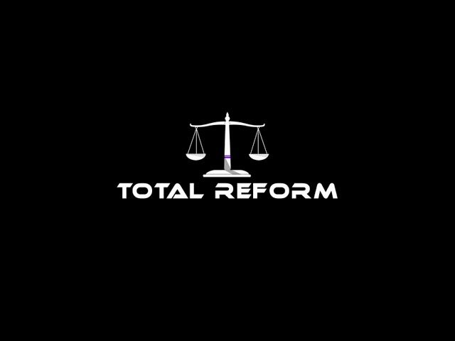 Total Reform Campaign Speech