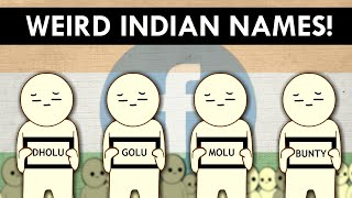 INDIAN WEIRD NAMES