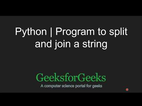 Python program to split and join a string - GeeksforGeeks