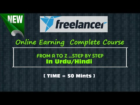 Freelancer Complete Course From A to Z In Urdu/Hindi With Proof