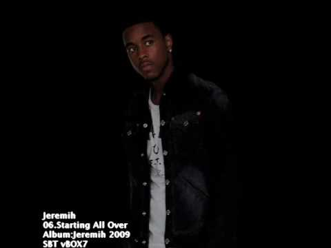 Jeremih - Starting all over ( Cd Rip) 2009