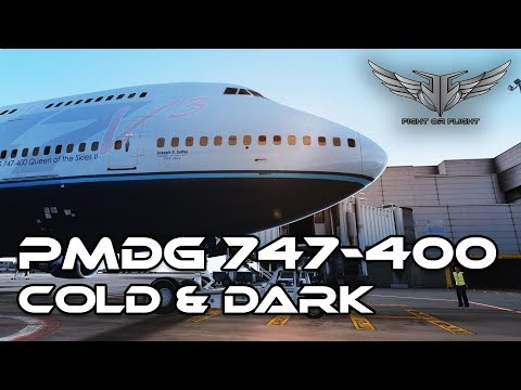 PMDG 747-400 Queen of the Skies 2: Full Cold and Dark startup procedure [P3D/FSX]