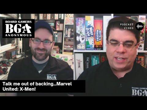BGA Episode 322 – Talk me out of backing…Marvel United: X-Men!
