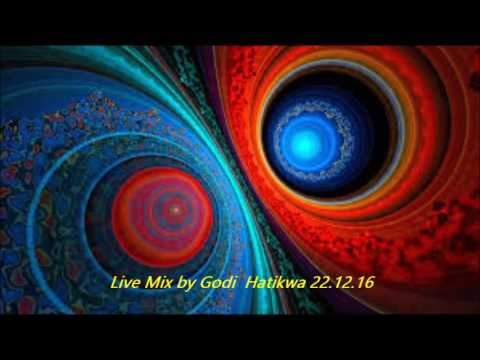 Live Mix by Godi  Hatikwa 22 12 16