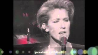 """Céline Dion -""""Quand On N'a Que L'amour""""- (Sub. español)"""
