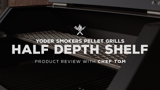 Yoder Smokers Half Depth Shelf | Product Roundup by All Things Barbecue