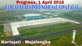 Download Video Progress Bandara Kertajati Jawa Barat 1 April 2018 MP3 3GP MP4