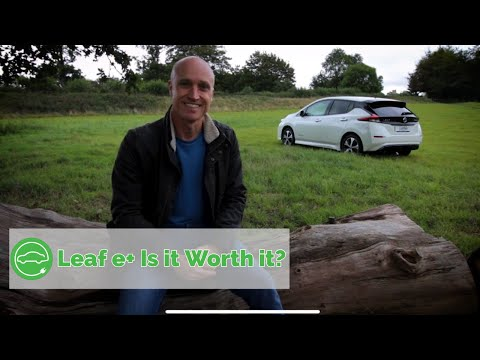 Nissan Leaf E+   Is It Worth The Extra Money?