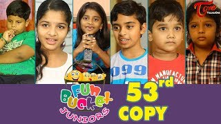 Fun Bucket JUNIORS | Episode 53 | Kids Funny Videos | Comedy Web Series | By Sai Teja - TeluguOne