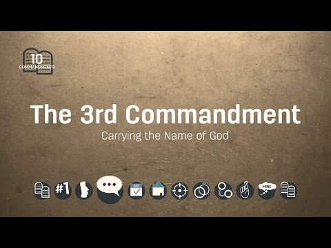The 3rd Commandment: Carrying The Name Of God