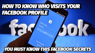 How to know who stalk/visited your facebook profile
