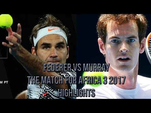 Roger Federer Vs Andy Murray - The Match for Africa 3 2017 (Highlights HD)