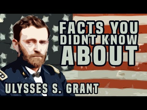 Facts You Didn't Know About Ulysses S. Grant