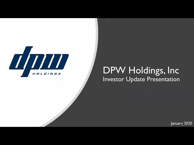 DPW Holdings Investor Call 1-8-2020