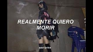 lil happy lil sad; let me die // español