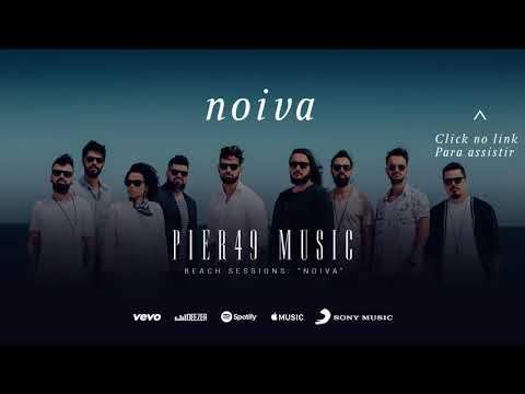 Pier49 Music - Noiva