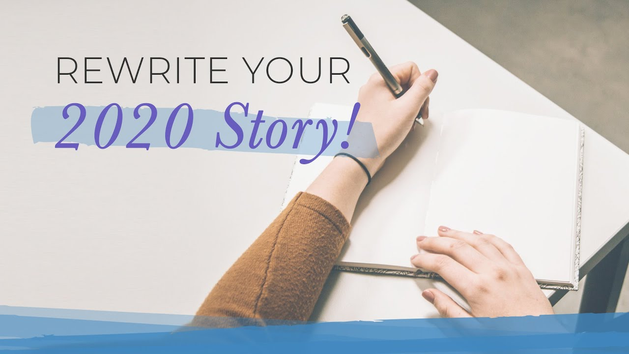 Rewrite Your Story for 2020 | Jack Canfield