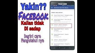 Cara mengetahui facebook di sadap atau tidak