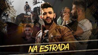 Gusttavo Lima Na Estrada