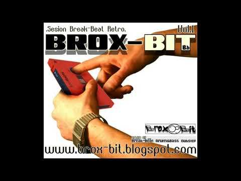 Brox-Bit - Sesion Break-Beat Retro Vol.1