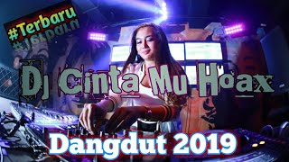 Single Terbaru -  Dj Cinta Mu Hoax Dangdut Enak Di Dengar