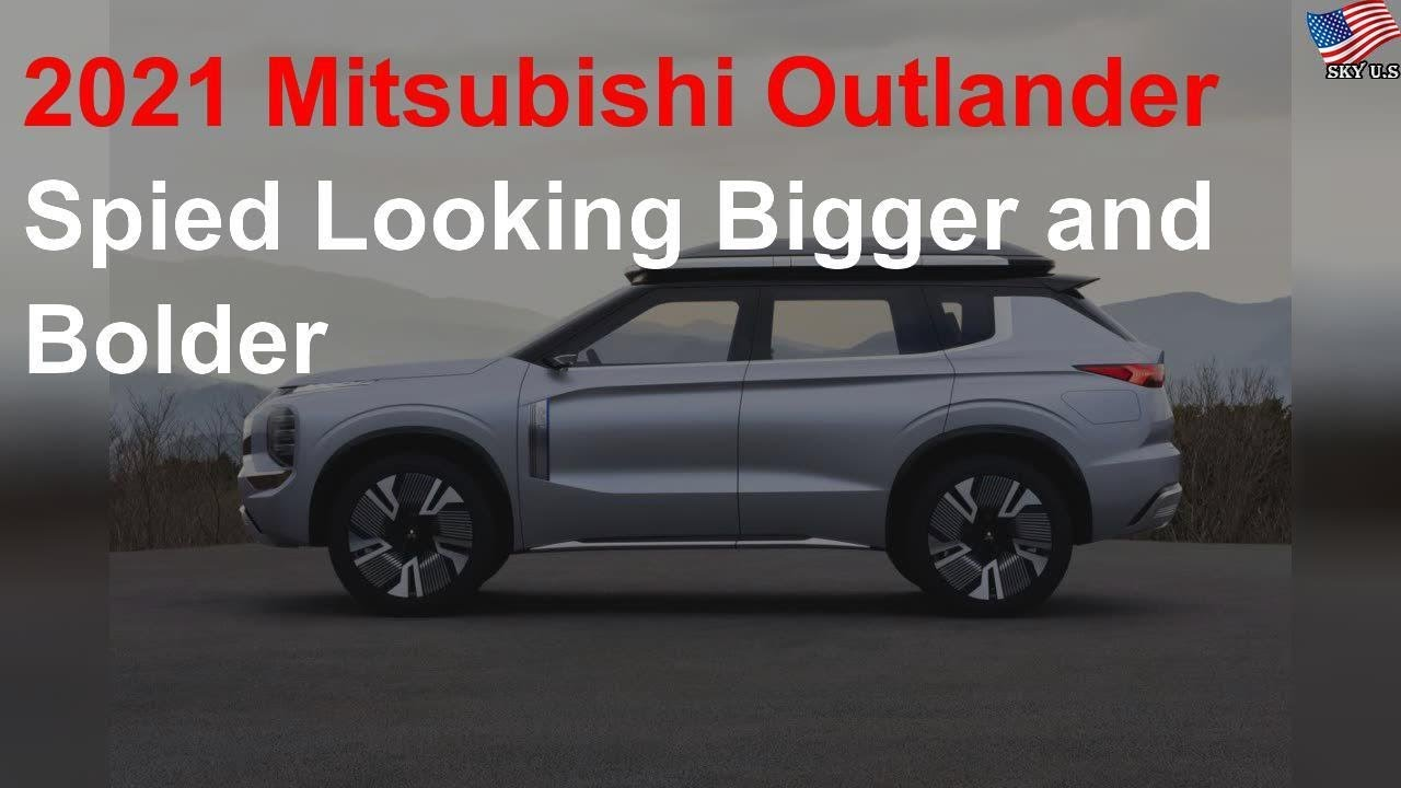 2021 Mitsubishi Outlander Spied Looking Bigger And Bolder Youtube