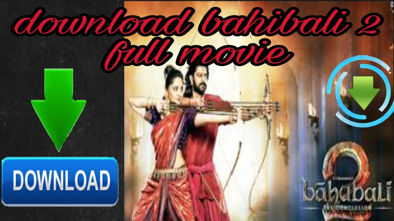bahubali 2 full movie tamil movie download
