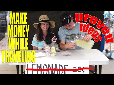 Money Making Ideas for RV Travelers on the Road - Full Time Travel