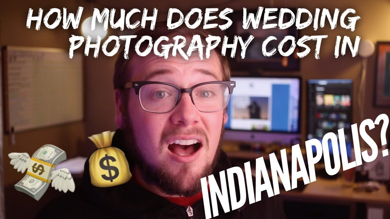How Much Do Wedding Photographers Cost.How Much Does Wedding Photography Cost In Indianapolis