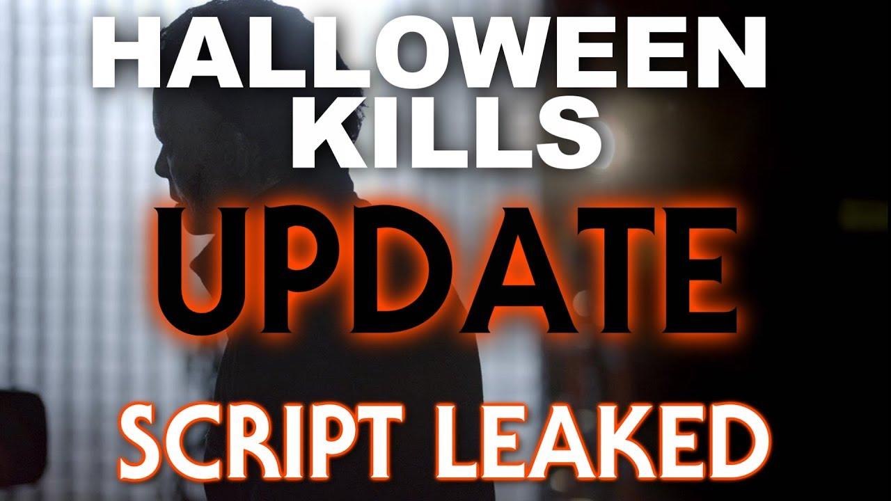 Halloween 2020 Script Leak Halloween Kills | Script Leaked?? | SPOILER FREE!!   YouTube