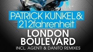 Patrick Kunkel & 212fahrenheit - London Boulevard (danito Remix)