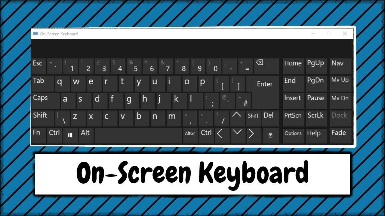 Where to Find the On Screen Keyboard in Windows 10