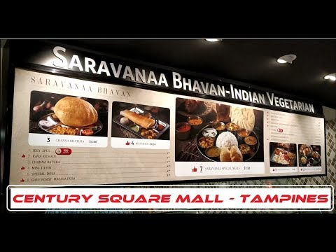 Indian Vegetarian Food at Tampines Century Square Mall - Sarvanaa Bhavan