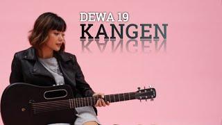 DEWA19 - KANGEN | TAMI AULIA