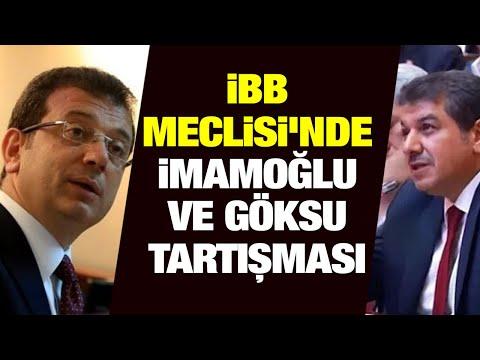 İBB Meclisi'nde Ekrem İmamoğlu- Tevfik Göksu tartışması- 11 Temmuz 2019 İBB